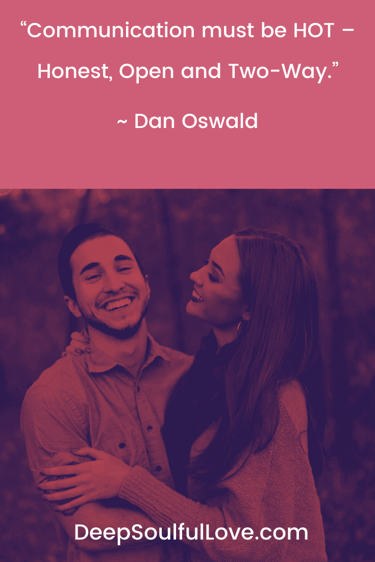 Communication Must Be Hot Dan Oswald Quote