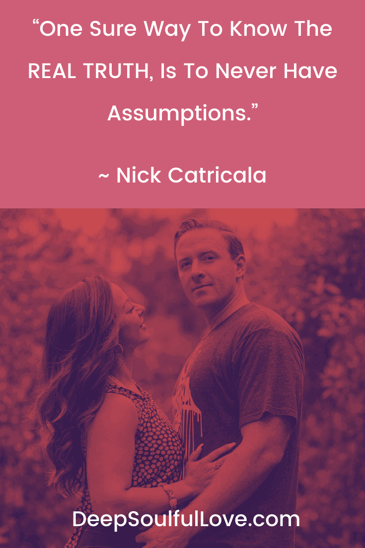 One Sure Way To Know the Truth Nick Catricala Quote