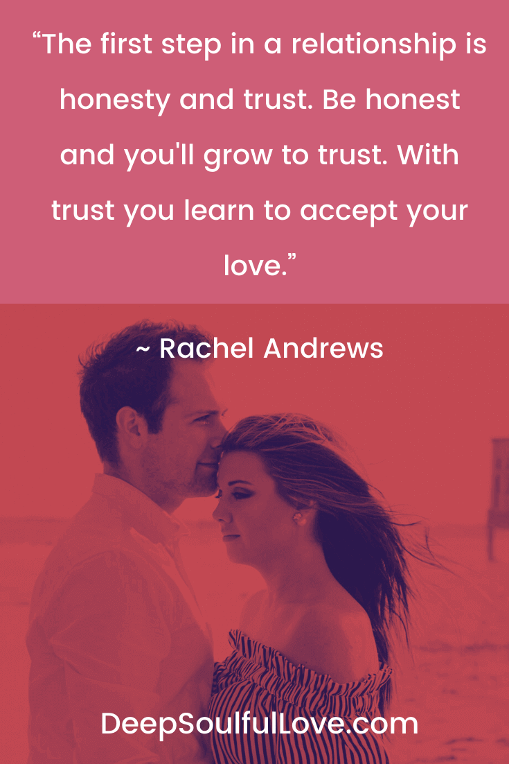 Rachel Andrews First Step in a Relationship is Honesty and Trust Quote