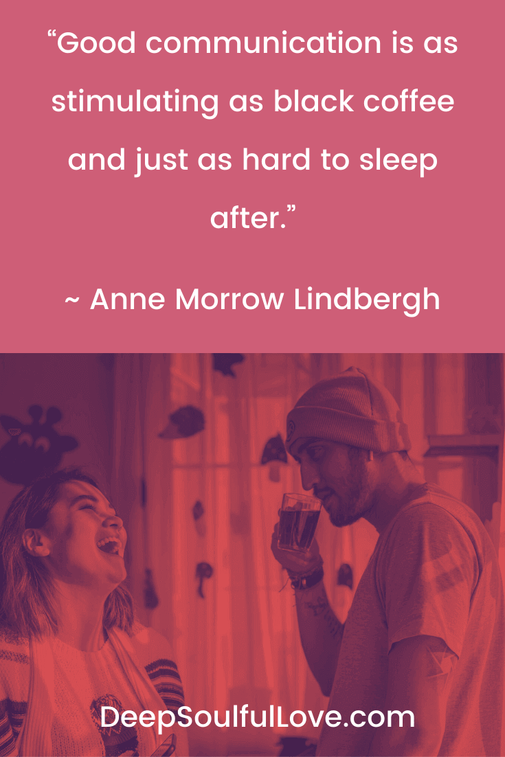 Anne Morrow Lindbergh Good Communication Quote