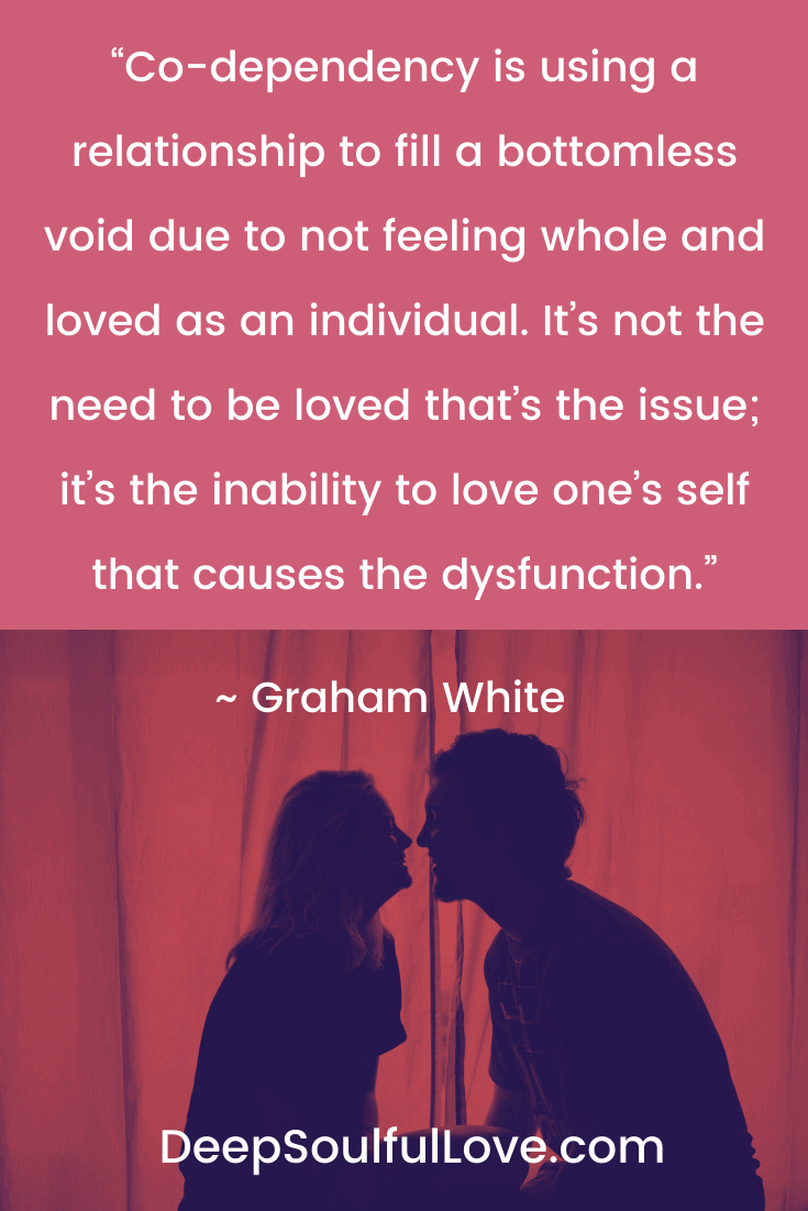 Graham White Codependency Quote