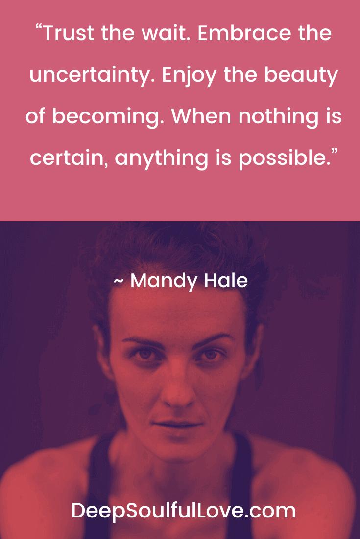 Mandy Hale Trust the Wait Quote