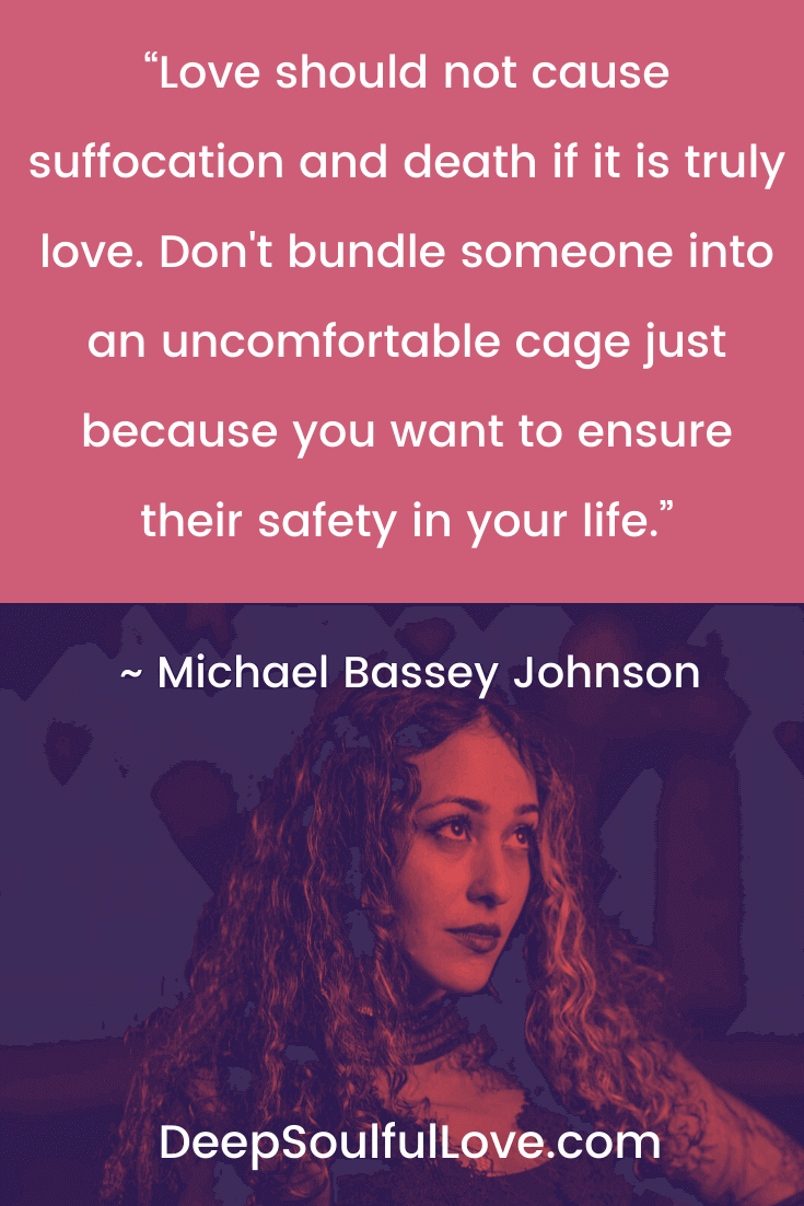 Michael Bassey Johnson Love Should Not Cause Suffocation Quote